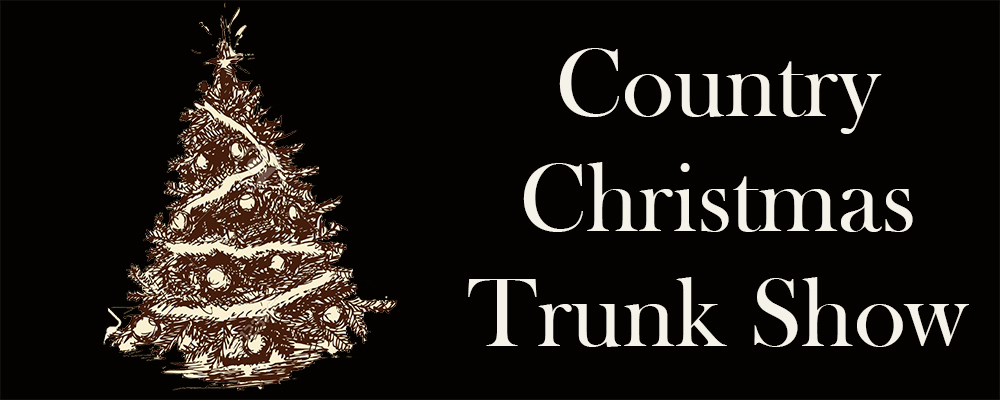 Country Christmas Trunk Show